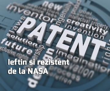 Ieftin si rezistent de la NASA