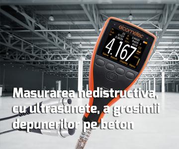 Masurarea nedistructiva, cu ultrasunete, a grosimii depunerilor pe beton