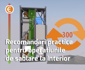 Recomandari practice pentru operatiunile de sablare la interior a corpurilor metalice mari