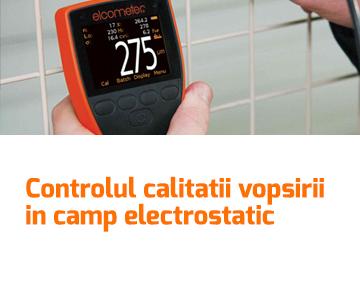 Controlul calitatii - vopsirea in camp electrostatic