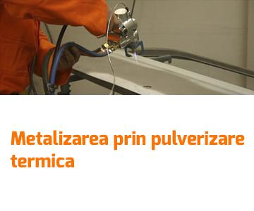 Metalizarea prin pulverizare termica – o solutie sigura pentru repararea protectiei anticorozive a caroseriilor si a componentelor auto