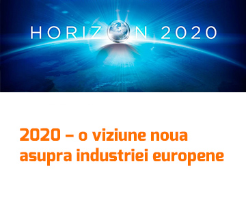 2020 – o viziune noua asupra industriei europene