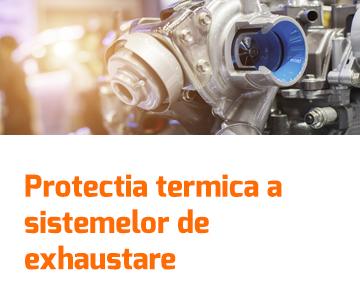 Protectia termica a sistemelor de exhaustare
