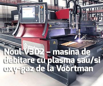 Noul V302 – masina de debitare cu plasma sau/si oxy-gaz de la Voortman